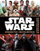 Книга Star Wars - Character Encyclopedia Updated and Expanded The Force Awakens (Твёрдый переплёт) Eng